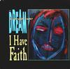 I Have Faith 7 inch